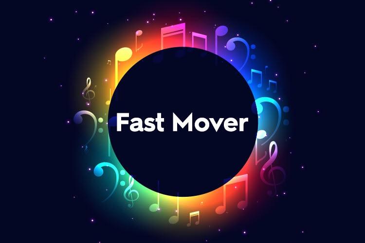 검은 배경 가운데 무지개 빛 음표들이 원형으로 모여있고, 그 가운데 검은 원형에는 Fast Mover라고 적혀있다.